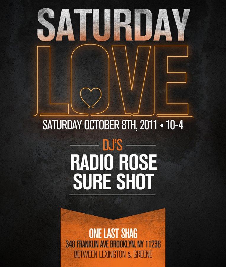 Saturday Love Sure Shot Radio rose dj